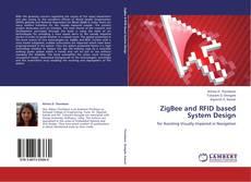 Portada del libro de ZigBee and RFID based System Design