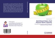 Couverture de Nutritional Status And Physical Work Capacity