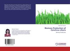 Bookcover of Biomass Production of Cenchrus ciliaris