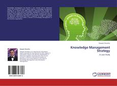 Bookcover of Knowledge Management Strategy