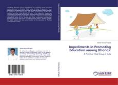 Bookcover of Impediments in Promoting Education among Khonds: