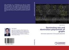 Couverture de Dominating sets and domination polynomials of graphs