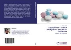 Capa do livro de Aporphines - MDMA Antagonists and AChE Inhibitors