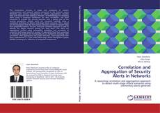 Buchcover von Correlation and Aggregation of Security Alerts in Networks