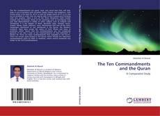 Bookcover of The Ten Commandments and the Quran