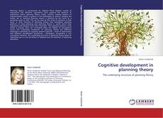 Bookcover of Cognitive development in planning theory
