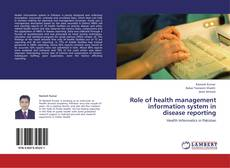 Bookcover of Role of health management information system in disease reporting