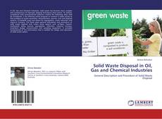 Обложка Solid Waste Disposal in Oil, Gas and Chemical Industries