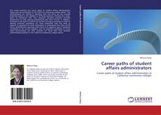 Bookcover of Career paths of student affairs administrators