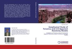 Bookcover of Geophysical Study of Fervenca  and 2-D Apparent Resistivity Models