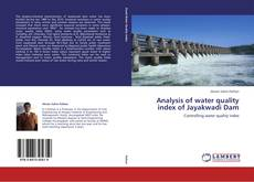 Bookcover of Analysis of water quality index of Jayakwadi Dam