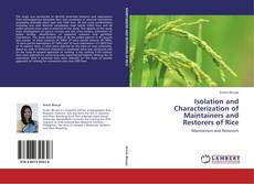 Bookcover of Isolation and Characterization of Maintainers and  Restorers of Rice