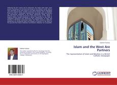 Bookcover of Islam and the West Are Partners