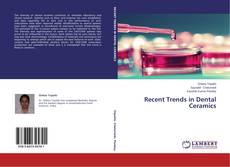 Bookcover of Recent Trends in Dental Ceramics