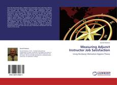 Capa do livro de Measuring Adjunct Instructor Job Satisfaction
