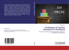 Bookcover of Challenges of Teacher Education in Jharkhand