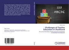 Portada del libro de Challenges of Teacher Education in Jharkhand