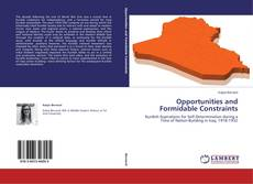 Copertina di Opportunities and Formidable Constraints