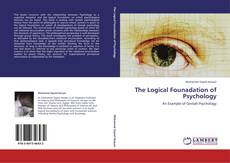 Bookcover of The Logical Founadation of Psychology