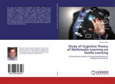 Обложка Study of Cognitive Theory of Multimedia Learning on Tactile Learning