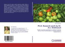 Bookcover of Ph.D. Research work by Dr. A.S. Shekhawat