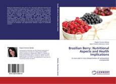 Bookcover of Brazilian Berry: Nutritional Aspects and Health Implications
