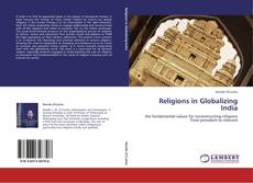 Bookcover of Religions in Globalizing India