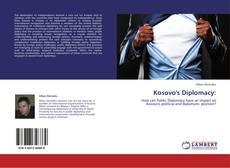 Bookcover of Kosovo's Diplomacy: