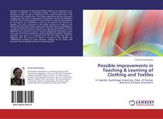 Copertina di Possible improvements in Teaching & Learning of Clothing and Textiles