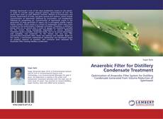 Bookcover of Anaerobic Filter for Distillery Condensate Treatment