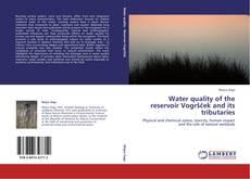 Borítókép a  Water quality of the reservoir Vogršček and its tributaries - hoz