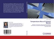 Обложка Temperature Rise of Cement Blends