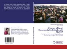 Bookcover of A Survey of Local Community Participation in Tourism