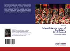 Bookcover of Subjectivity as a Locus of Conflicts in   Girish Karnad
