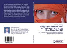 Bookcover of Web-Based Learning(WBL) vs Traditional Instructor-Based Learning(IBL)