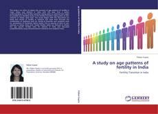 Portada del libro de A study on age patterns of fertility in India