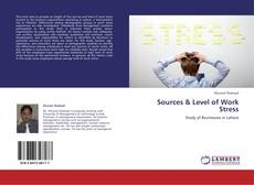 Bookcover of Sources & Level of Work Stress
