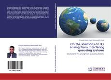 Copertina di On the solutions of FEs arising from Interfering queueing systems