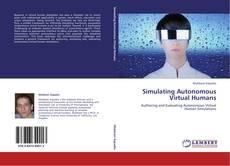 Copertina di Simulating Autonomous Virtual Humans
