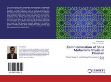 Couverture de Commemoration of Shi'a Muharram Rituals in Pakistan