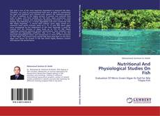 Nutritional And Physiological Studies On Fish的封面