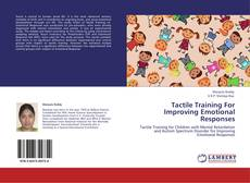 Bookcover of Tactile Training For Improving  Emotional Responses