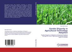 Bookcover of Gender Disparity in Agricultural Technology Adoption