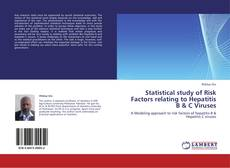 Couverture de Statistical study of Risk Factors relating to Hepatitis B & C Viruses