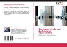 Portada del libro de Estrategias para la toma de decisiones empresariales