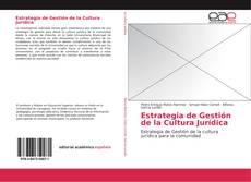Bookcover of Estrategia de Gestión de la Cultura Jurídica
