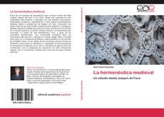 Bookcover of La hermenéutica medieval