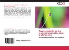 Portada del libro de Caracterización de las técnicas heurísticas para la planeación
