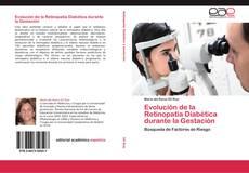 Capa do livro de Evolución de la Retinopatía Diabética durante la Gestación
