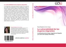Обложка La vulnerabilidad de las mujeres migrantes